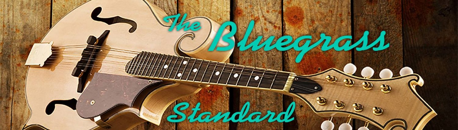 The Bluegrass Standard